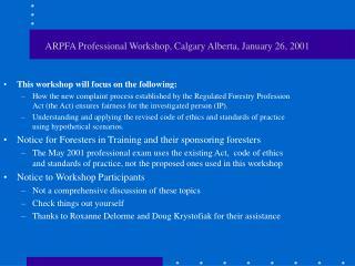 ARPFA Professional Workshop, Calgary Alberta, January 26, 2001