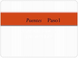 Puentes   Paso 1 páginas 11-24