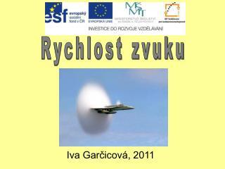 Iva Garčicová, 2011