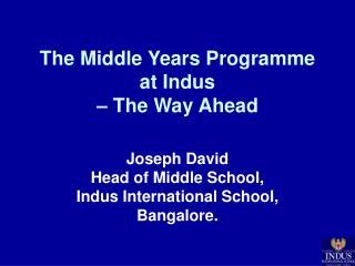 The Middle Years Programme at Indus  – The Way Ahead