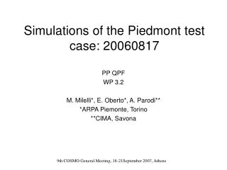 Simulations of the Piedmont test case: 20060817