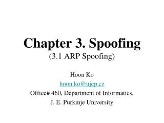Chapter 3. Spoofing (3.1 ARP Spoofing)