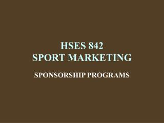 HSES 842 SPORT MARKETING