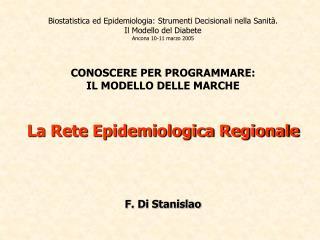 Biostatistica ed Epidemiologia: Strumenti Decisionali nella Sanità. Il Modello del Diabete