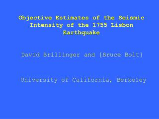 Objective Estimates of the Seismic Intensity of the 1755 Lisbon Earthquake