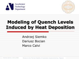 Modeling of Quench Levels Induced by Heat Deposition