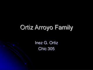 Ortiz Arroyo Family