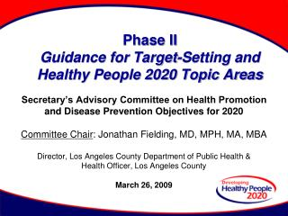 Phase II Guidance for Target-Setting and Healthy People 2020 Topic Areas