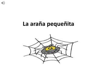 La  araña pequeñita