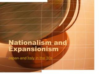 Nationalism and Expansionism