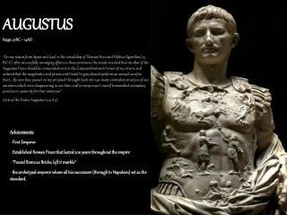 AUGUSTUS Reign: 27BC – 14AD