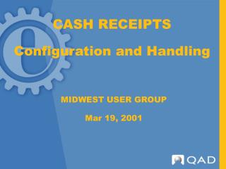 CASH RECEIPTS Configuration and Handling