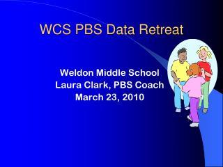 WCS PBS Data Retreat