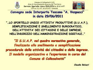 """Convegno sede Interporto Toscano """"A. Vespucci""""  in data 29/06/2011"""
