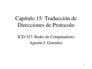 Capítulo 15: Traducción de Direcciones de Protocolo