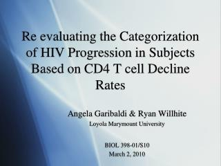 Re evaluating the Categorization of HIV Progression in Subjects Based on CD4 T cell Decline Rates
