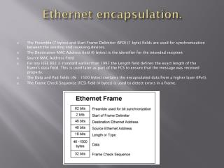 Ethernet encapsulation.
