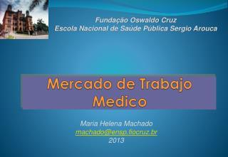 Mercado de  Trabajo  Medico