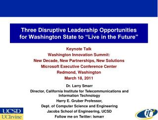 Three Disruptive Leadership Opportunities  for Washington State to �Live in the Future�