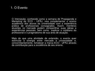 1. O Evento