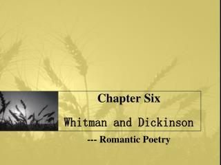 Chapter Six  Whitman and Dickinson