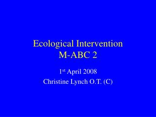 Ecological Intervention M-ABC 2