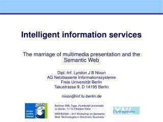 Intelligent information services