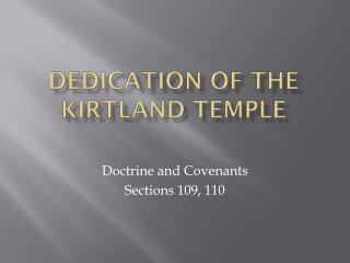 Dedication of the Kirtland Temple