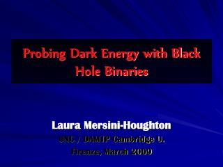 Probing Dark Energy with Black Hole Binaries