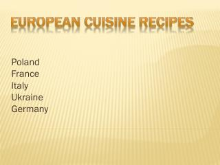 European cuisine recipes