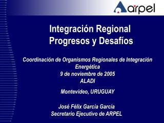 Integraci�n Regional  Progresos y Desaf�os