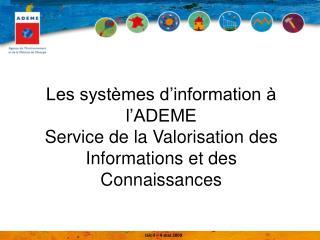Le réseau d'entreprise  : 29 sites de l'ADEME reliés en réseau d'entreprise depuis 1998
