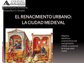 El renacimiento urbano:  la ciudad medieval