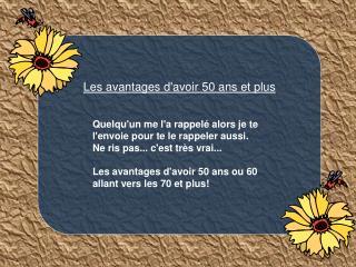 Les avantages davoir 50 ans et plus