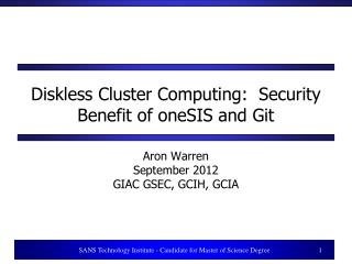 Diskless Cluster Computing:  Security Benefit of oneSIS and Git