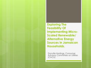 Donville Hastings- Consumer Advisory Committee on Utilities (CACU)