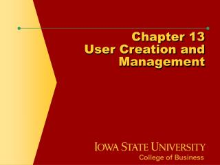 Chapter 13 User Creation and Management