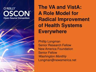 The VA and VistA:  A Role Model for Radical Improvement of Health Systems Everywhere