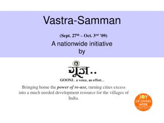 Vastra-Samman (Sept. 27 th  – Oct. 3 rd  '09) A nationwide initiative  by