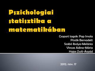 Pszichologiai statisztika  a  matematik á ban