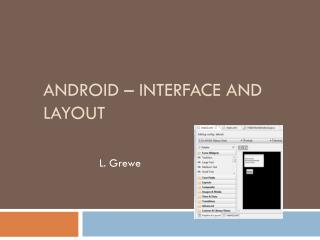 Android –  Interface and Layout