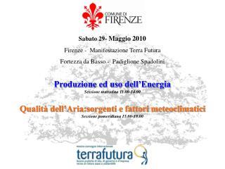 Produzione ed uso dell'Energia Sessione mattutina 11.00-14.00