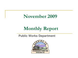 November 2009  Monthly Report