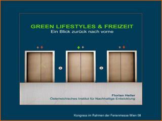 GREEN LIFESTYLES & FREIZEIT