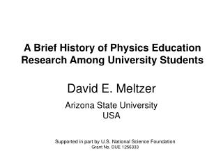 A Brief History of Physics Education Research Among University Students