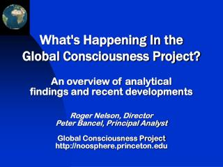 What's Happening In the  Global Consciousness Project?