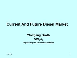 Current And Future Diesel Market