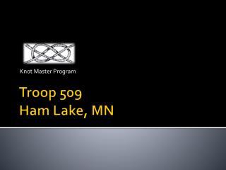 Troop 509 Ham Lake, MN