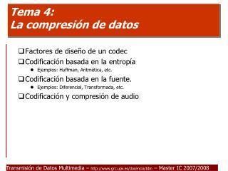 Tema 4: La compresión de datos