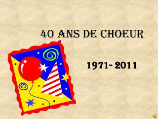 40 ANS DE CHOEUR